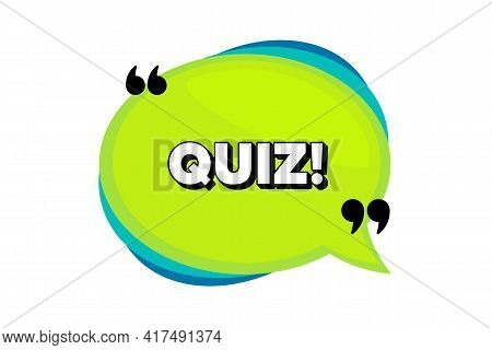 Quiz Symbol. Speech Bubble Banner With Quotes. Answer Question Sign. Examination Test. Thought Speec