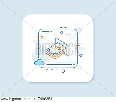 Cash Money Line Icon. Abstract Square Vector Button. Banking Currency Sign. Dollar Or Usd Symbol. At