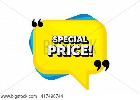 Special Price Symbol. Yellow Speech Bubble Banner With Quotes. Sale Sign. Advertising Discounts Symb