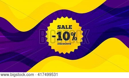 Sale 10 Percent Off Banner. Fluid Liquid Background With Offer Message. Discount Sticker Shape. Coup