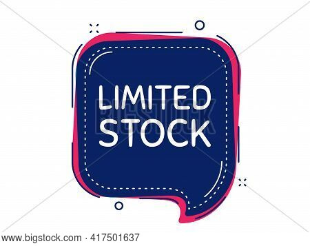 Limited Stock Sale. Thought Bubble Vector Banner. Special Offer Price Sign. Advertising Discounts Sy