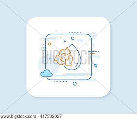 Water Drop Line Icon. Abstract Square Vector Button. Recycle Clean Aqua Sign. Refill Liquid Symbol.