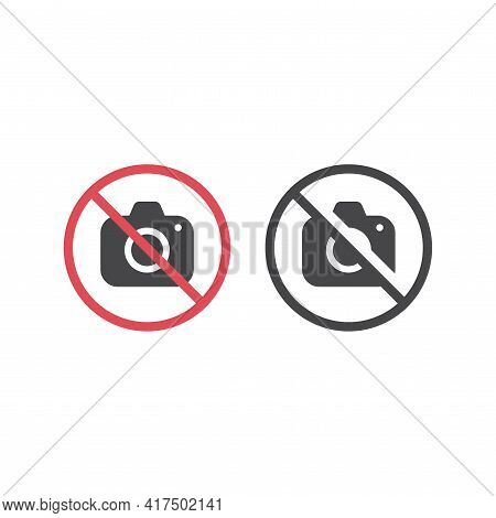 No Camera Red Prohibition Vector Sign. Taking Pictures, Photos, Photographing Not Allowed Icon.