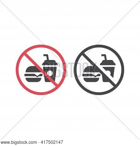 No Food Red Prohibition Vector Sign. Bringing Food And Drinks Not Allowed Icon With Burger And Soda.