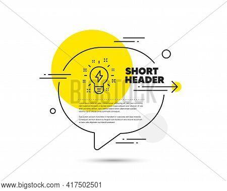 Inspiration Line Icon. Speech Bubble Vector Concept. Creativity Light Bulb With Lightning Bolt Sign.