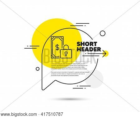 Private Payment Line Icon. Speech Bubble Vector Concept. Dollar Sign. Finance Symbol. Private Paymen