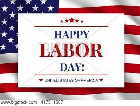 Happy Labor Day, National American Holiday Vector Greeting Card Or Festive Poster Design With Typogr