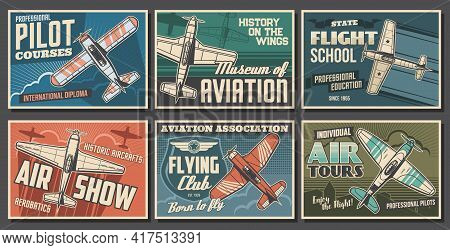 Aviation Retro Airplanes Vector Posters Set. Pilot Training Courses, Flying School And Club, Air Sho