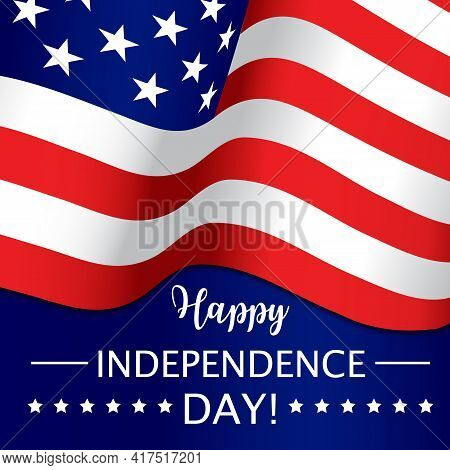 Independence Day, July 4th, Usa American Holiday Vector Poster. Happy Independence Day Or Us America