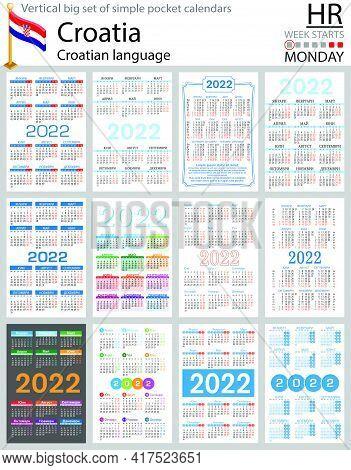 Croatian Vertical Big Set Of Pocket Calendars For 2022 (two Thousand Twenty Two). Week Starts Monday