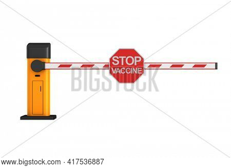 closed automatic barrier with sign stop vaccine on white background. Isolated 3D illustration