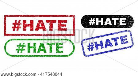 Hashtag Hate Grunge Stamps. Flat Vector Grunge Seal Stamps With Hashtag Hate Caption Inside Differen