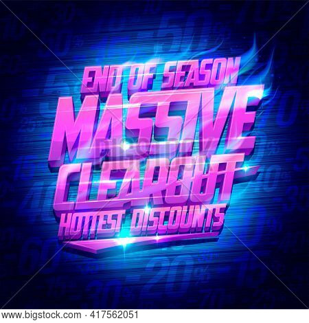 End of season massive clearout, hottest discounts banner mockup with fiery lettering, rasterized version