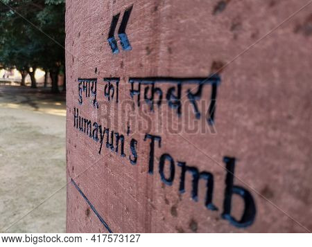 Editorial Dated:11th February 2020 Location: Delhi India, Humayun's Tomb. Entry Sign Giving Directio