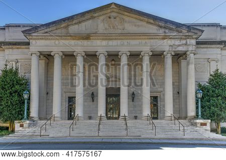 Washington, Dc - Apr 3, 2021: Daughters Of The American Revolution Constitution Hall, A Concern Hall