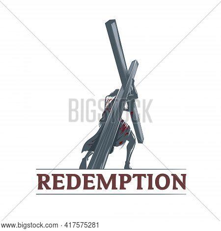 Redemption Symbol  Illustration Vector. A Via Dolorosa Scene. Can Be Use As Logo, Tshirt Print, Book