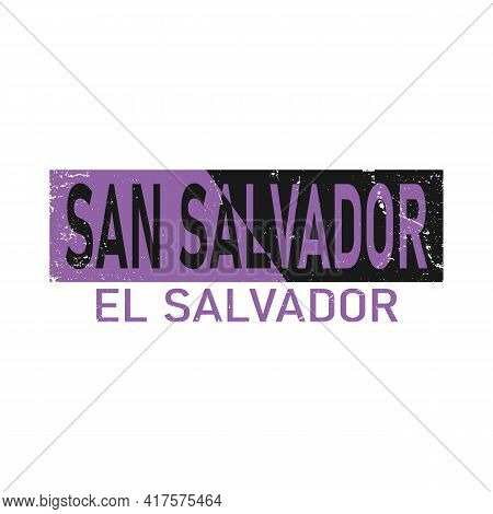 Welcome To San Salvador El Salvador Card And Letter Design In Colorful Color And Typographic Icon De