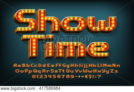 Show Time Alphabet Font. 3d Letters, Numbers And Symbols With Light Bulbs. Uppercase And Lowercase.