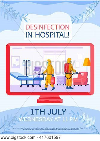 Disinfection In Hospital Concept Poster. Man In Yellow Protective Suit Disinfects Medical Ward