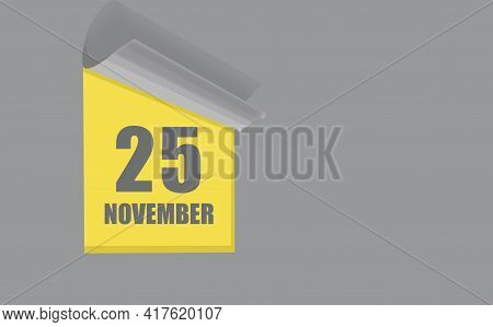 November 25. 25-th Day Of The Month, Calendar Date. Gray Numbers In A Yellow Window, On A Solid Isol