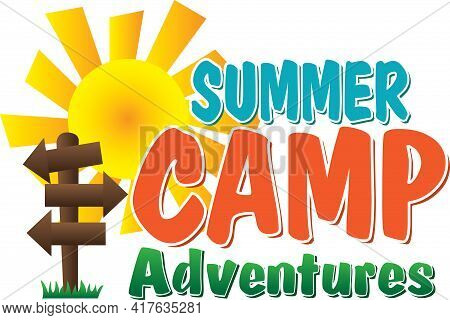 Summer Camp Adventures With Blank Sign To Fill In