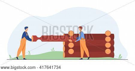 Two Builders Carrying Wooden Log And Building House. Timber, Wood, Wall Flat Vector Illustration. Co