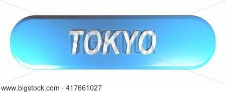 Tokyo Blue Rounded Rectangular Push Button On White Background - 3d Rendering Illustration
