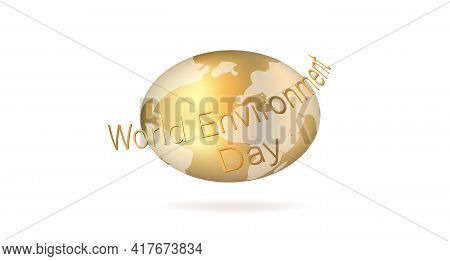 World Environment Day. Gold Word. Golden Earth. Valuable Planet. Enviroment Protection. Vector Stock