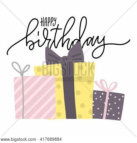Birthday Greeting Carddesign. Bday Presents Postcard Or Banner Template With Happy Birthday Letterin