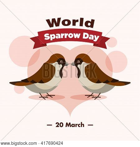 World Sparrow Day 20 March Poster, Love Birds Illustration Banner, Vector