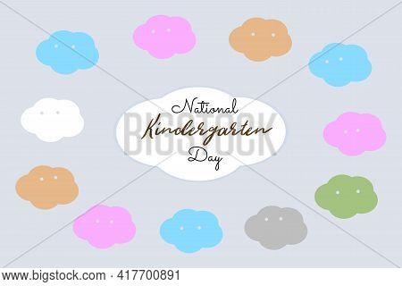 National Kindergarten Day Vector Background Design. Usa National Kindergarten Day Celebration. Ch