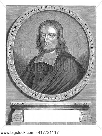 Portrait of Ludolfus de With, minister in Doorn, Rhenen and Rotterdam. On the base a verse in Dutch.