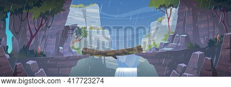 Log Bridge Between Mountains Above Cliff At Rainy Weather. Scenery Landscape With Waterfall And Tree