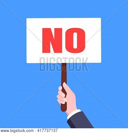 Hand Hold No Word Banner Plate Business Concept Flat Style Design Vector Illustration. Demonstration