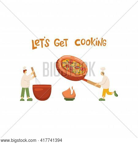 Pizza Illustration With Cook And Lettering Sign Lets Get Cooking For Pizzeria Menu Take Away Box, De