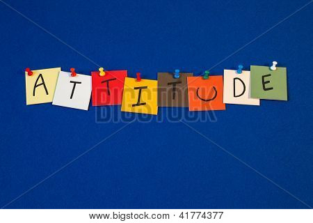 Attitude - Sign Or Poster For Personal Business Approach, Method Or Strategy.