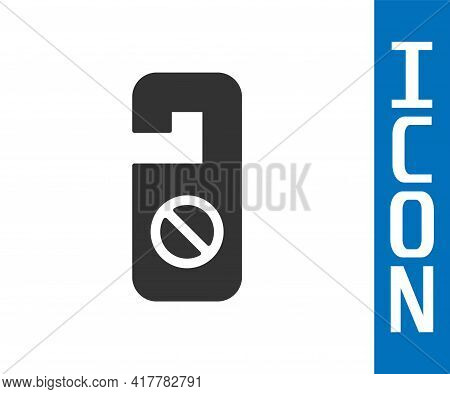 Grey Please Do Not Disturb Icon Isolated On White Background. Hotel Door Hanger Tags. Vector