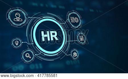 Business, Technology, Internet And Network Concept. Human Resources Hr Management Recruitment Employ
