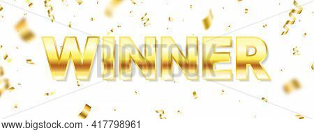 Winner Long Banner. Luxury Congratulations Banner. Winners Team. Gold Text With Flying Confetti. You