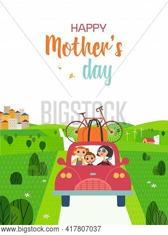 Happy Mother, Son, Daughter Enjoy Travelling Cute Cartoon Illustration. Mothers Day Vector Poster. F