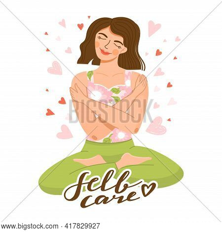 Self Care, Self Acceptance, Love Yourself Or Body Positive Concept. Cute Girl Sitting In Yoga Lotus