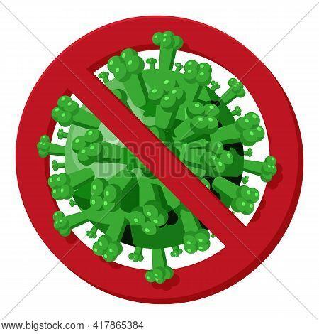 Sign Caution Coronavirus. Stop Corona Virus. Virus 2019 Ncov, Pathogenic Microorganism. Red Virus Ba