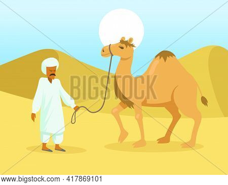 Arab Man With One Hump Camel In Desert. Wild Dromedary Animal And Bedouin Cartoon Characters In Natu