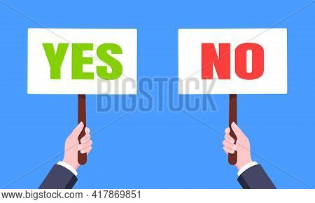 Hands Hold Yes And No Words Banner Plate Business Concept Flat Style Design Vector Illustration. Dem