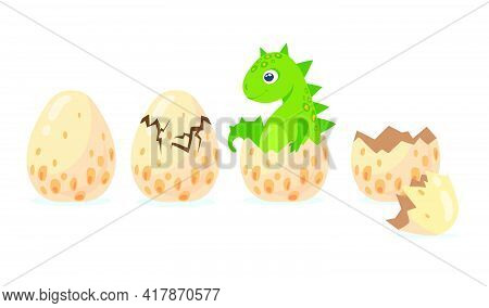 Dino Or Dragon Hatching Out Of Crashing Egg. Flat Vector Illustration. Different Birth Stages Of Cut