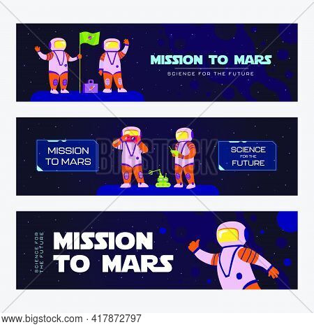 Stylish Banner Designs For Mars Mission. Vivid Brochures With Astronaut And Alien Characters. Galaxy