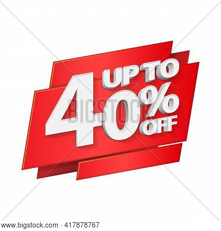 Up To 40 Off Special Offer 3d Red Digits Banner, Template Forty Percent. Sale, Discount. Grayscale,