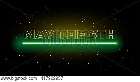 May The 4th Holiday Greetings Vector Background Illustration Yellow And Green Light
