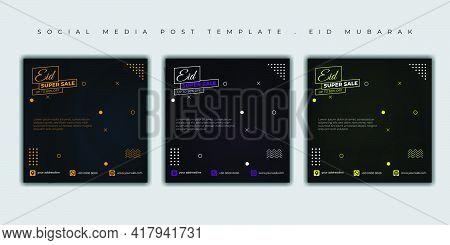 Eid Mubarak Social Media Post. Set Of Social Media Post Template With Dark Color Design. Good Templa
