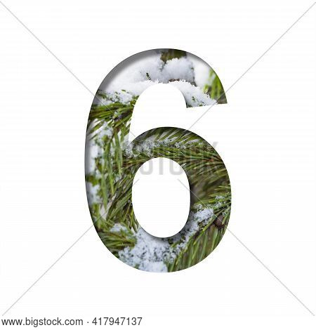 Winter Font. The Digit Six, 6 Is Cut Out Of Paper Against The Background Of Winter Fir Branches With